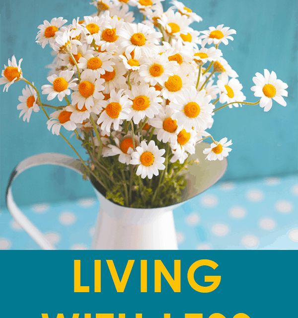 Living with Less is Liberating – Living Simple