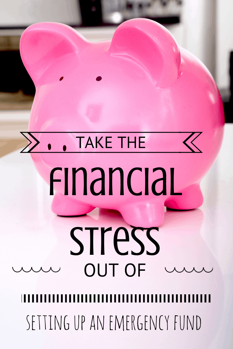 Take the financial stress out of setting up an emergency fund