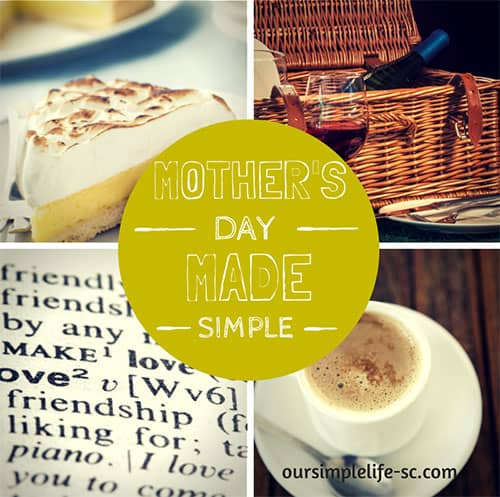 Making Mother's Day Simple – A Mother's View