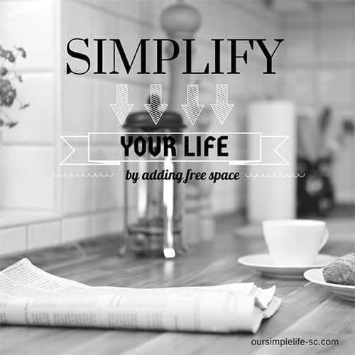 simplify your life by adding free space