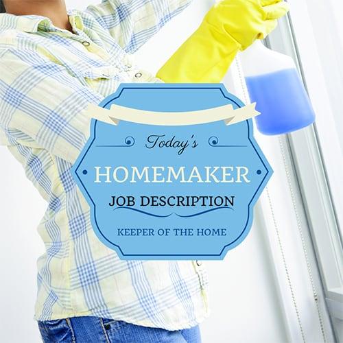 Homemaker Job Description – Keeper of the Home
