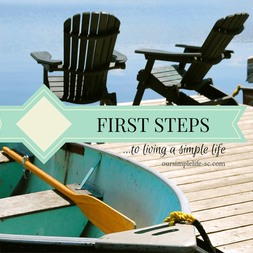 first a steps to living a simple life