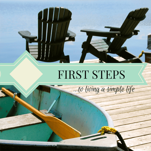 The first steps to living a simple life