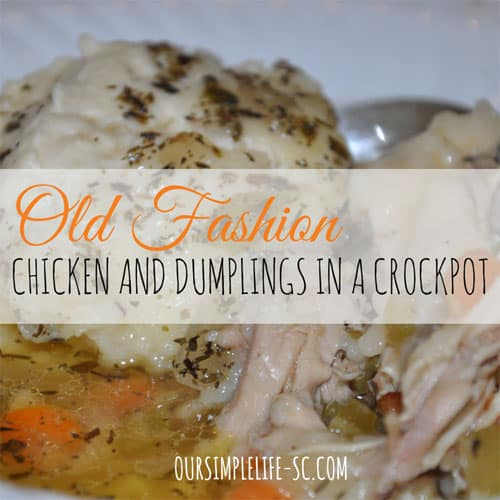 Crockpot Chicken and Dumplings – Old Fashion Recipe