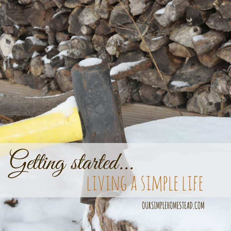 Get Started Living a Simple Life