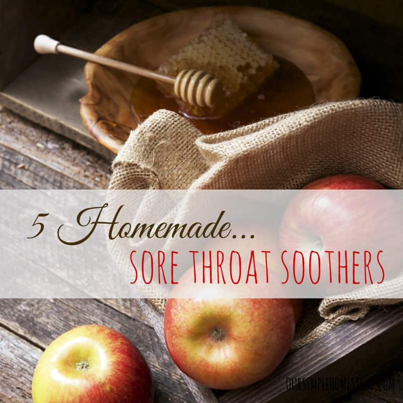 5 Homemade Sore Throat Soothers