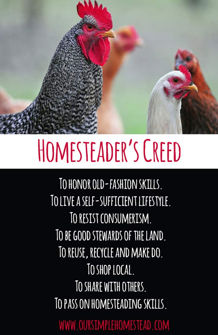 The Homesteader's Creed