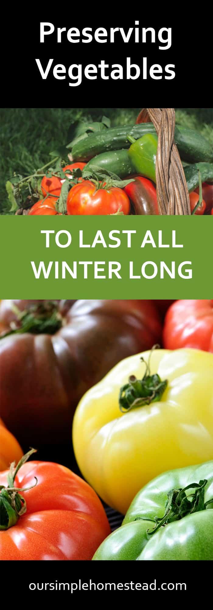 Preserving Vegetables - Harvest Your Garden