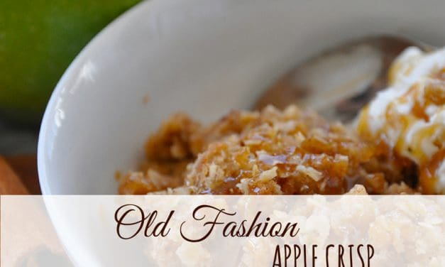 Easy Apple Crisp – Old Fashioned Recipe