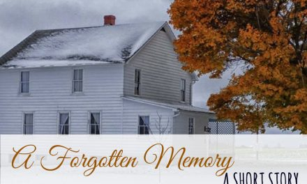 A Forgotten Memory – An Amish Short Story