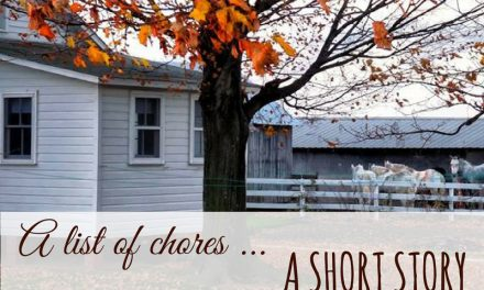A List of Chores – An Amish Short Story