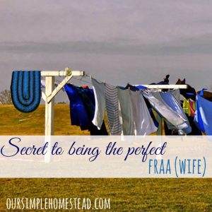 Secret to Being the Perfect Fraa (Wife)
