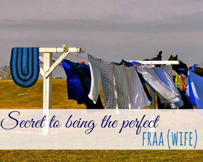 The Secret to Being the Perfect Fraa (Wife)