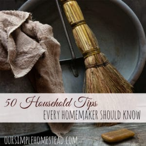50 Household Tips Every Homemaker Should Know